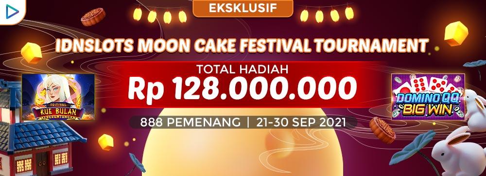 IDNSLOTS MOON CAKE FESTIVAL TOURNAMEN